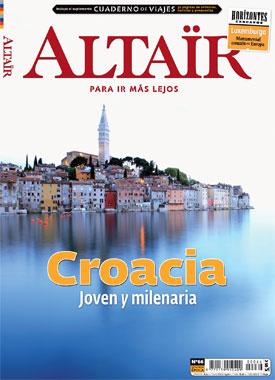 Revista Altaïr, número 66. Croacia, joven y milenaria