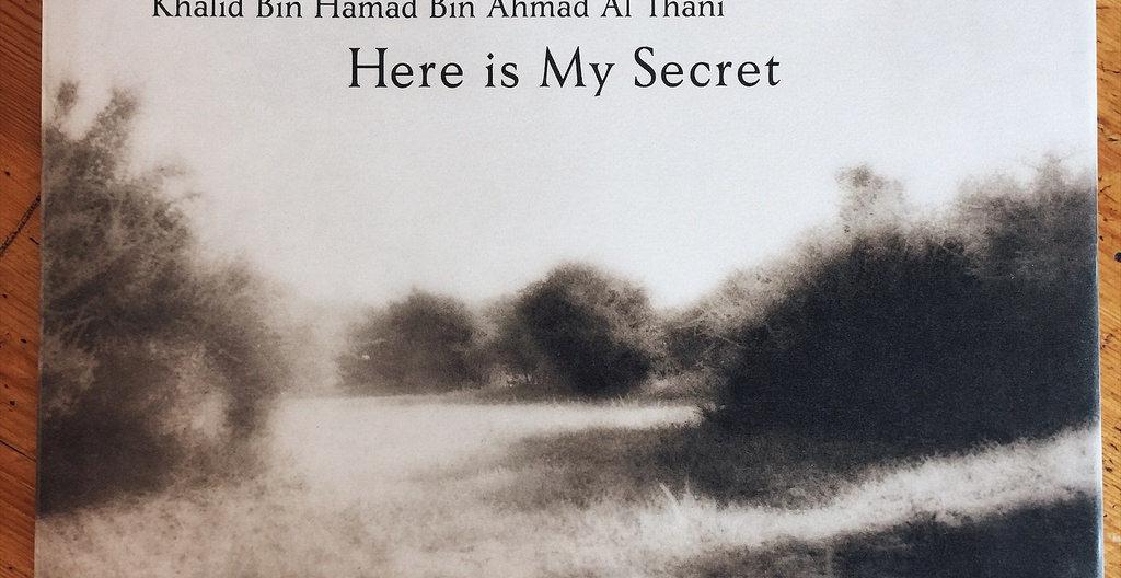 'Here is my secret', o la poesía del desierto de Qatar